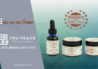 """The Latest """"Buzz on the Street"""" Show: Featuring TruTrace Technologies (TSX-V: TTT) (OTC: BKKSF) Letter of Intent – Financialbuzz.com"""