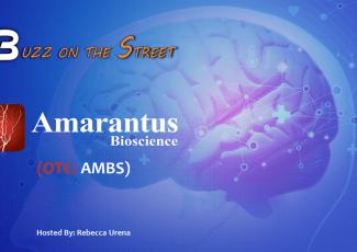 """Buzz on the Street"" Show: Amarantus Bioscience (OTC: AMBS) Sublicense to Emerald Organic Products – Financialbuzz.com"